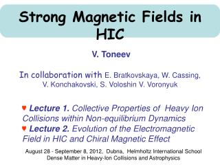 Strong Magnetic Fields in HIC