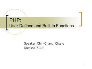 PHP:  User-Defined and Built-in Functions