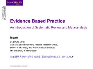 Evidence Based Practice An introduction of Systematic Review and Meta-analysis