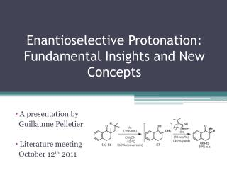 Enantioselective Protonation: Fundamental Insights and New Concepts