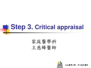 Step 3.  Critical appraisal