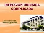 INFECCION URINARIA COMPLICADA