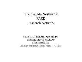 The Canada Northwest  FASD  Research Network