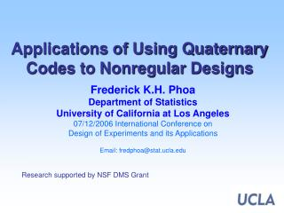 Applications of Using Quaternary Codes to Nonregular Designs