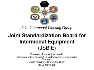 Joint Standardization Board for Intermodal Equipment (JSBIE)