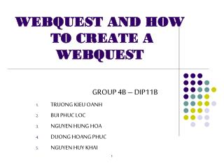 WEBQUEST AND HOW  TO CREATE A WEBQUEST