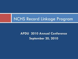 NCHS Record Linkage Program