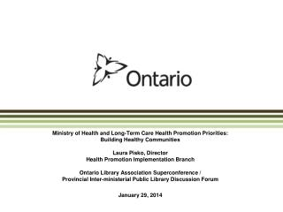 Ministry of Health and Long-Term Care Health Promotion Priorities:  Building Healthy Communities