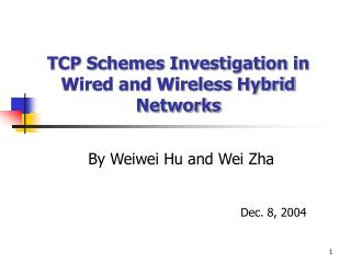 TCP Schemes Investigation in Wired and Wireless Hybrid Networks