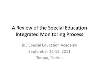 A Review of the Special Education Integrated Monitoring Process