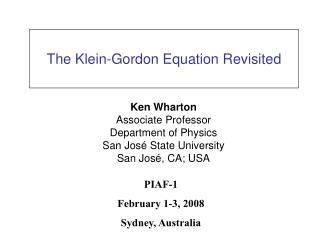 The Klein-Gordon Equation Revisited