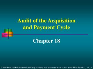 Audit of the Acquisition and Payment Cycle