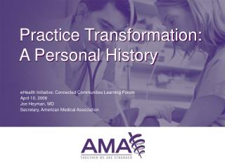 Practice Transformation: A Personal History