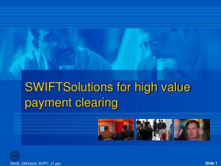 SWIFTSolutions for high value payment clearing