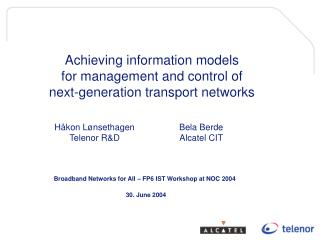 Achieving information models  for management and control of  next-generation transport networks