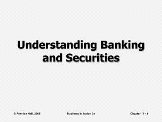 Understanding Banking and Securities