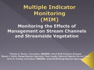 Multiple Indicator Monitoring (MIM)