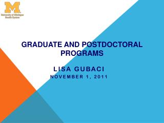 Graduate and Postdoctoral Programs