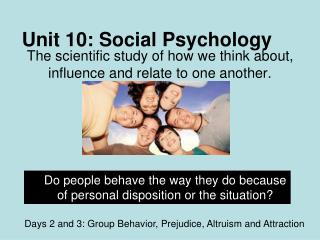 Unit 10: Social Psychology