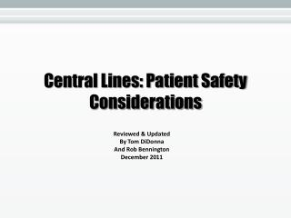 Central Lines: Patient Safety Considerations