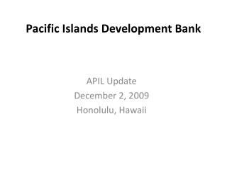 Pacific Islands Development Bank