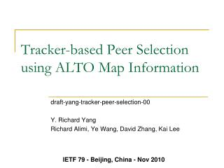 Tracker-based Peer Selection using ALTO Map Information