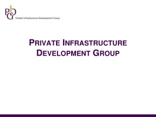 Private Infrastructure Development Group