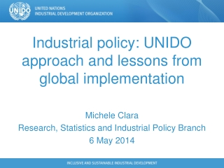Industrial policy: UNIDO approach and lessons from global implementation