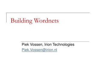 Building Wordnets