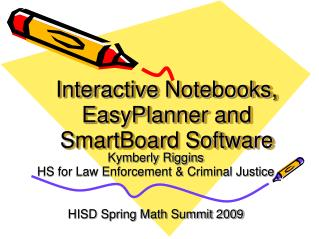 Interactive Notebooks, EasyPlanner and SmartBoard Software