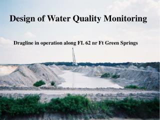 Dragline in operation along FL 62 nr Ft Green Springs