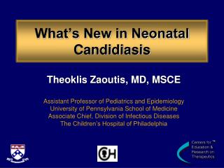 What's New in Neonatal Candidiasis
