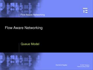 Flow Aware Networking