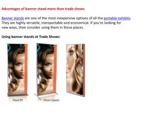 Advantages of banner stand more than trade shows