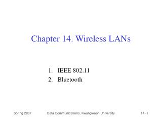Chapter 14. Wireless LANs
