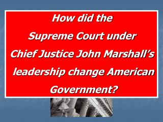 chief justice marshall court ruling significance