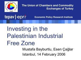 Investing in the Palestinian Industrial Free Zone