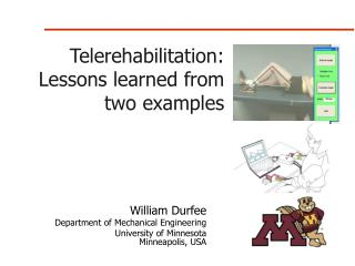 Telerehabilitation: Lessons learned from two examples