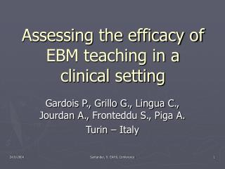 Assessing the efficacy of EBM teaching in a clinical setting