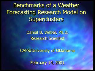 Benchmarks of a Weather Forecasting Research Model on Superclusters