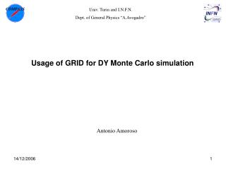 Usage of GRID for DY Monte Carlo simulation