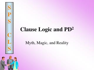 Clause Logic and PD 2