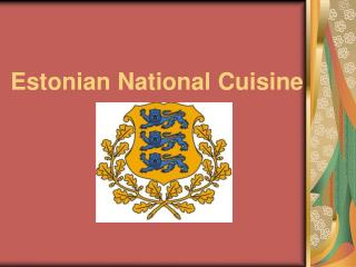 Estonian National Cuisine