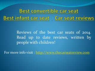 best convertible car seat | best infant car seat | car seat