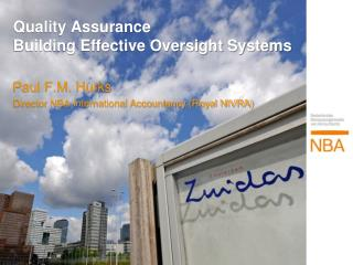 Quality Assurance Building Effective Oversight Systems