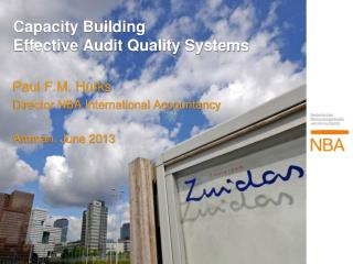 Capacity Building  Effective Audit Quality Systems