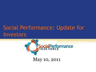Social Performance: Update for Investors