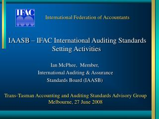 IAASB – IFAC International Auditing Standards Setting Activities
