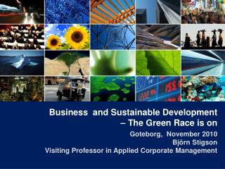 Business  and Sustainable Development – The Green Race is on