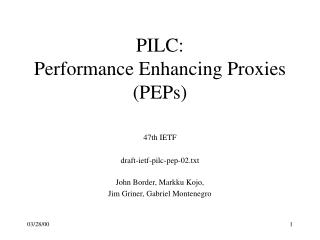 PILC: Performance Enhancing Proxies (PEPs)